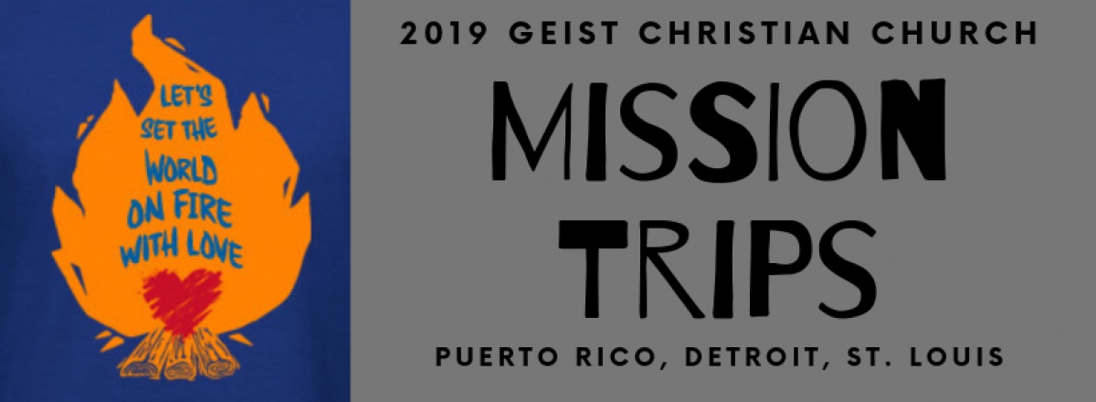 Geist Christian Youth Mission Trips